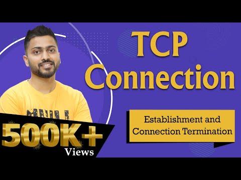 Lec4.3: TCP connection Establishment and connection Termination | Transport layer