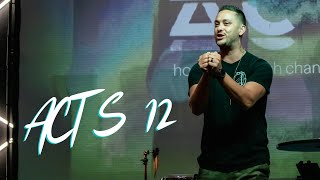 Acts 12 - Miracles Can Happen Now   The Bridge Church