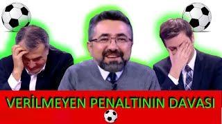Serdar Ali Çelikler - Verilmemiş Penaltının Davası Olmaz - İsim Verme! Süpermen