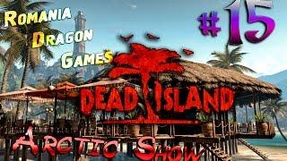Dead Island #15 - Лабораторные крысы (совместно с Arctic Show)