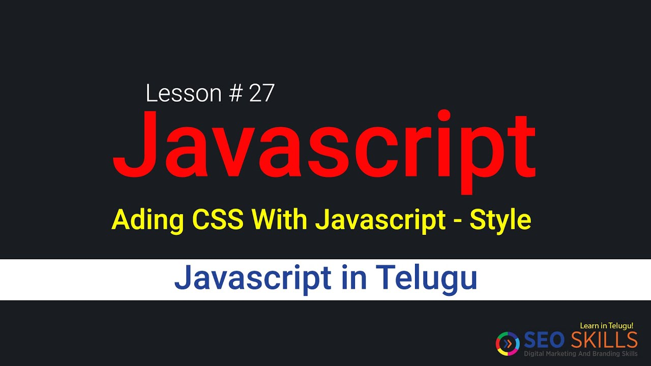27.Adding CSS with Javascript Style Object - Javascript in ...