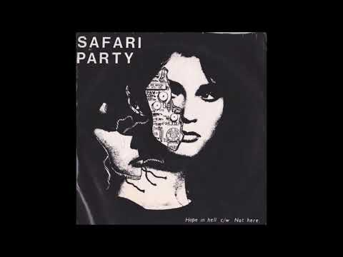 Safari Party - Hope In Hell [1985]