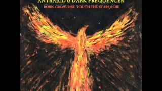 (ANT26) AnTraxid & Dark Frequencer- Born,Grow,Rise,Touch The Stars&Die !TEASERS!
