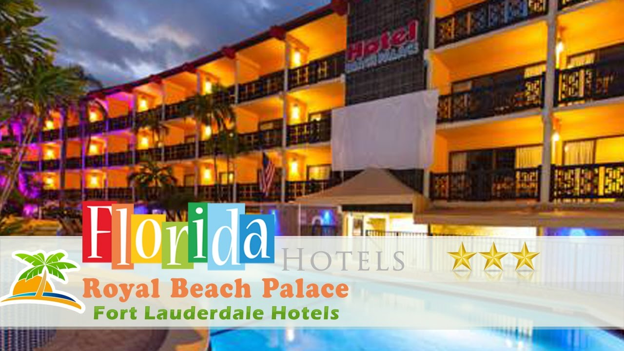 Royal Beach Palace Fort Lauderdale Hotels Florida