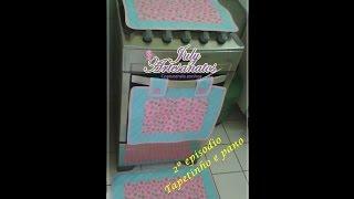 Pano de fogão e tapetinho- passo a passo 2º episodio