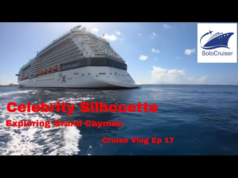 Celebrity Silhouette Welcome to Grand Cayman Cruise Vlog Ep 17