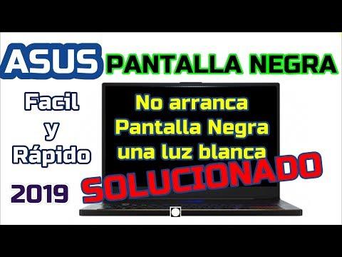 ASUS PANTALLA NEGRA - SOLUCION -Facil y Rapida- Black Screen Repair