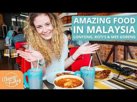 AMAZING FOOD IN MALAYSIA - LONTONG, MEE GORENG, ROTI PISANG & BOM