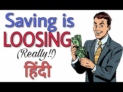WHY SAVING MONEY IS LOOSING MONEY(REALLY!!) | HOW TO BECOME RICH WITH SAVINGS | HINDI