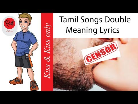 Tamil Songs Double Meaning Lyrics Kiss & Kiss only