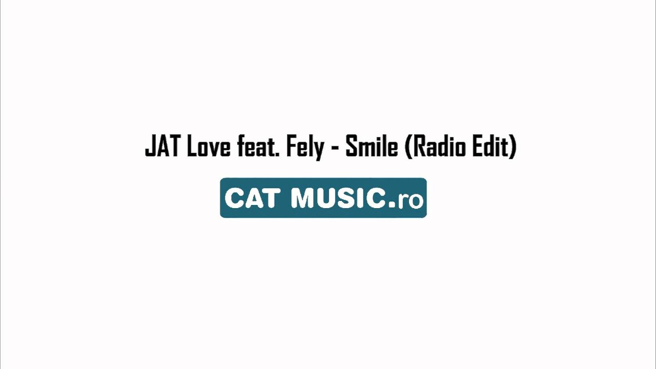 JAT Love feat. Fely - Smile (Official Single)