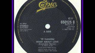 Til Tuesday -- What About Love (Extended Remix)