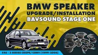 BAVSOUND Stage One - BMW Speaker Upgrade - E46 - 3 Series Coupe/Conv (1999-2006) - All Audio Systems
