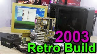 BUILDING 2003 Retro PC and GAMING on it
