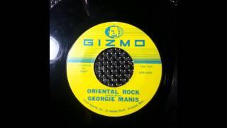 GEORGIE MANIS - ORIENTAL ROCK