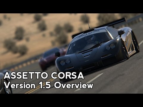 Assetto Corsa : Version 1.5 Overview