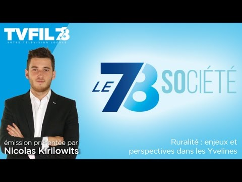 Le 7/8 Société – Ruralité : enjeux et perspectives dans les Yvelines