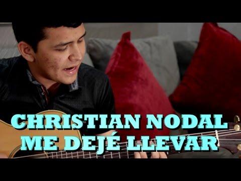 CHRISTIAN NODAL  ME DEJÉ LLEVAR Versión Completa Pepes Office