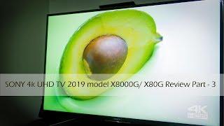 Sony Bravia 4K UHD TV 2019 model X8000G or X80 review Part 3 | SpecsNex