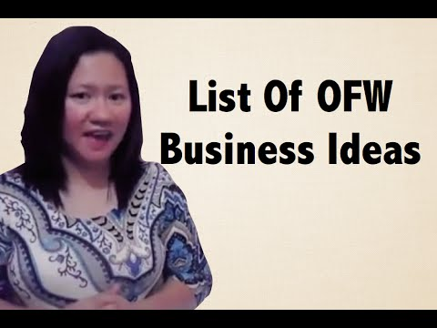 OFW Business Ideas/Business Opportunities
