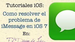 Como solucionar problema de iMessage en iOS 7