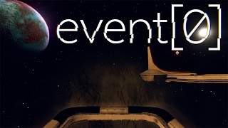 Event[0] Gameplay Playthrough Part 1 - Lost In Space... With Only A Computer (Event 0 Gameplay)