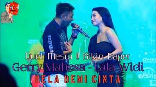 Download Rela Demi Cinta - GERRY MAHESA & LALA WIDI - Full Album Koplo