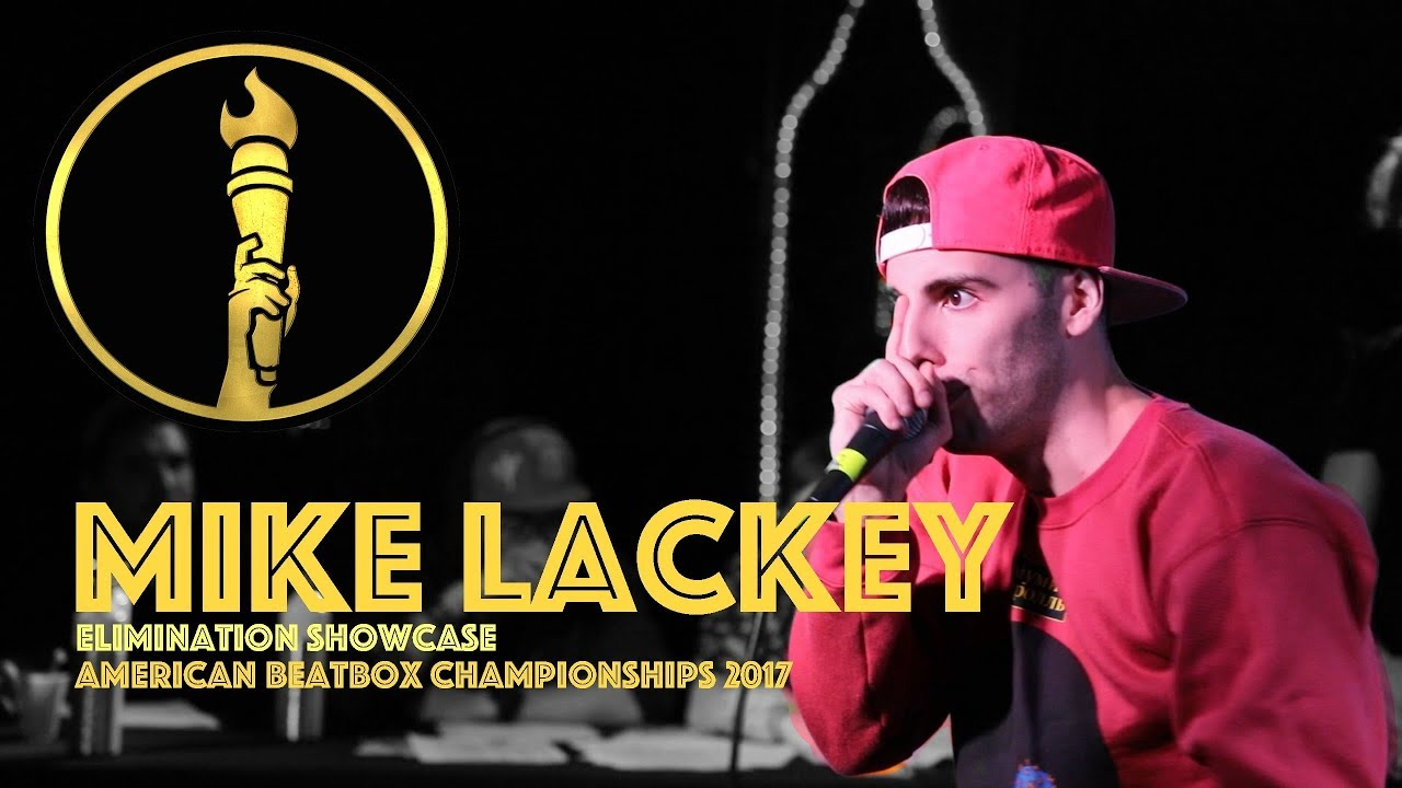 Mike Lackey / Elimination Showcase - American Beatbox Championships 2017