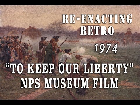 """Re-enacting Retro """"To Keep Our Liberty"""" (1974) NPS Museum Film"""