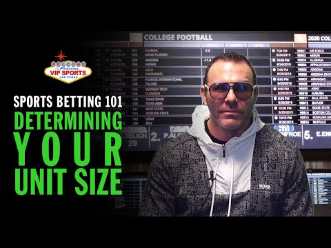 Sports Betting 101 with Steve Stevens - Determining Your Unit Size (Per Bet)