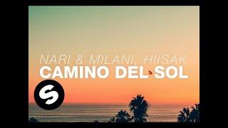 Nari & Milani, Hiisak - Camino Del Sol