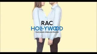 Rac - Hollywood Ft Penguin Prison + Download