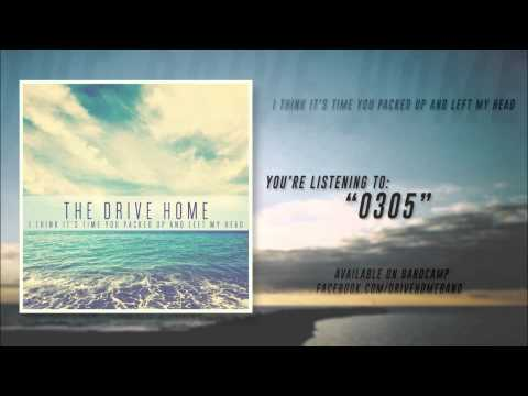 The Drive Home - 0305