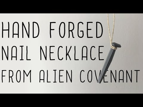 Hand Forged Nail Necklace From Alien Covenant (DIY 3d print)