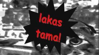 LAKAS TAMA (with Lyrics) by SIAKOL