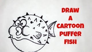 EASY How To Draw A Cartoon Puffer Fish