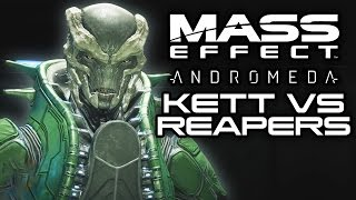 MASS EFFECT ANDROMEDA: Kett VS Reapers! (Exaltation and Indoctrination)