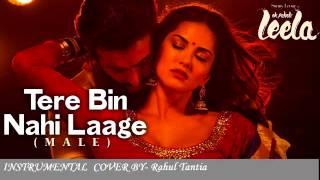 Tere Bin Nahi Laage Jiya | Instrumental | Karaoke