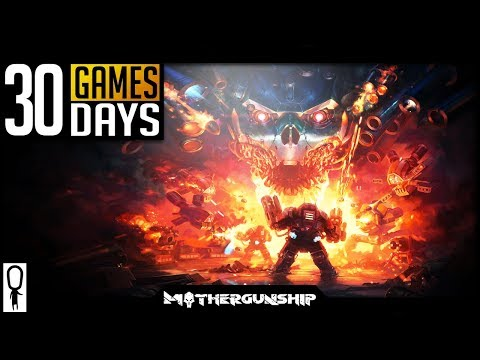MOTHERGUNSHIP Impressions - DOOM + PORTAL + BORDERLANDS - 30 Games in 30 Days (24/30)