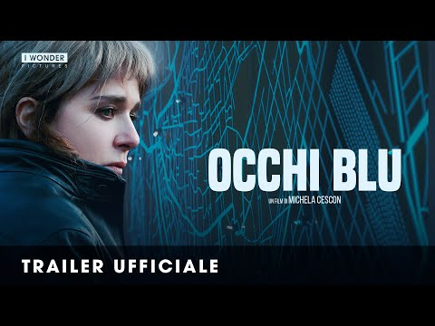 Occhi Blu | Trailer Ufficiale HD