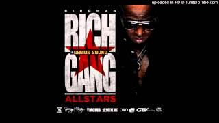 Birdman - Shout Out - (Birdman: Rich Gang All Stars)