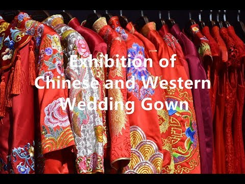 2017 China Wedding Expo — Chinese and Western Wedding Gown