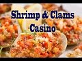 Clams & Shrimp Casino: Tasty Tuesday #6
