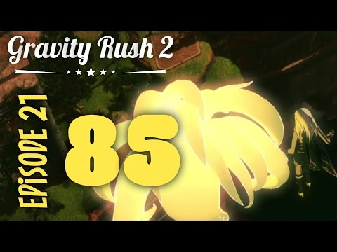 Gravity Rush 2  Part 85: Episode 21: The End of the World