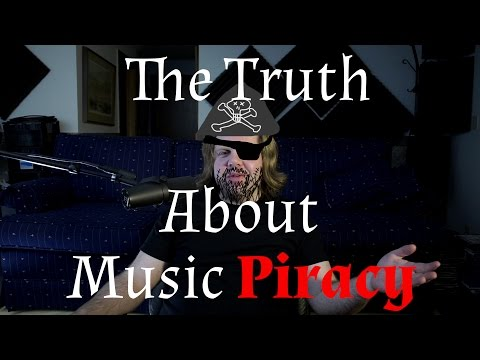 The Truth About Music Piracy