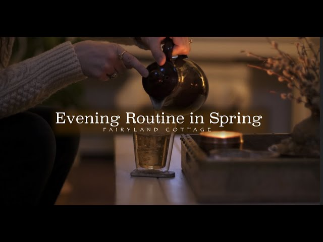 An Evening Routine in Spring