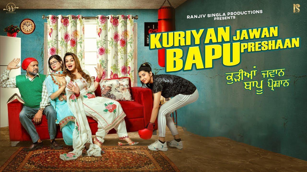Download Kuriyan Jawan Bapu Preshaan | Karamjit Anmol | Latest Punjabi Movie 2021