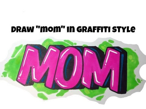 The Word Mom In Graffiti