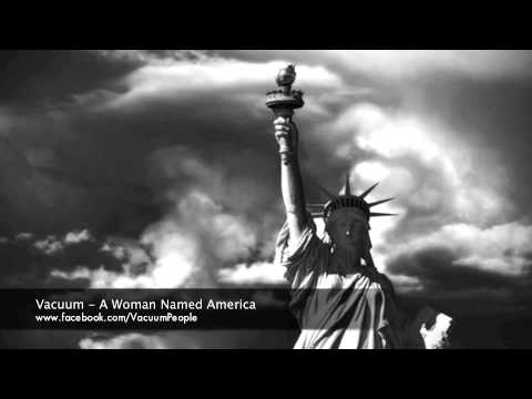 Клип Vacuum - A Woman Named America