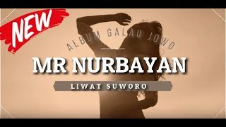 LIWAT SUWORO MR NURBAYAN OFFICIAL VIDEO